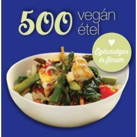 500 VEGÁN ÉTEL