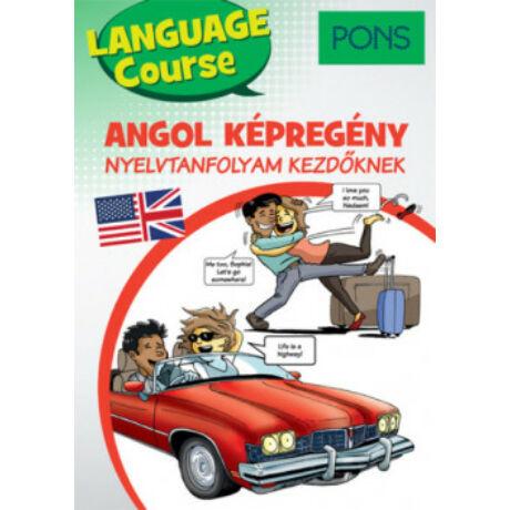 PONS - ANGOL KÉPREGÉNY NYELVTANFOLYAM KEZDŐKNEK