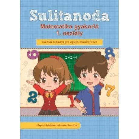 SULITANODA - MATEMATIKA GYAKORLÓ 1. OSZTÁLY