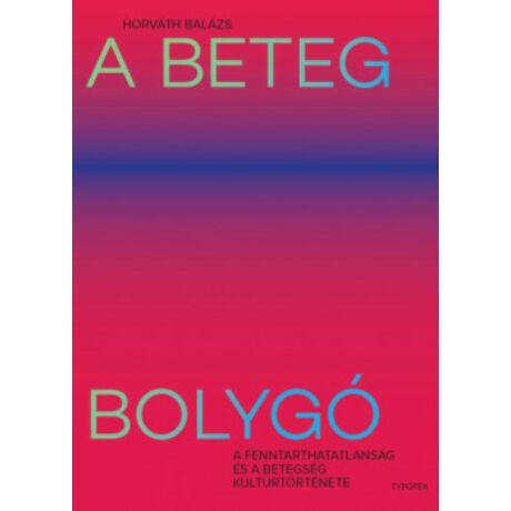 A BETEG BOLYGÓ