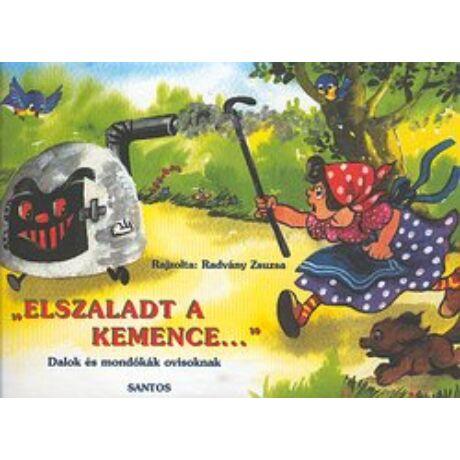 ELSZALADT A KEMENCE...