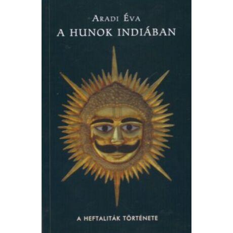 A HUNOK INDIÁBAN