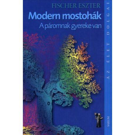 MODERN MOSTOHÁK - A PÁROMNAK GYEREKE VAN