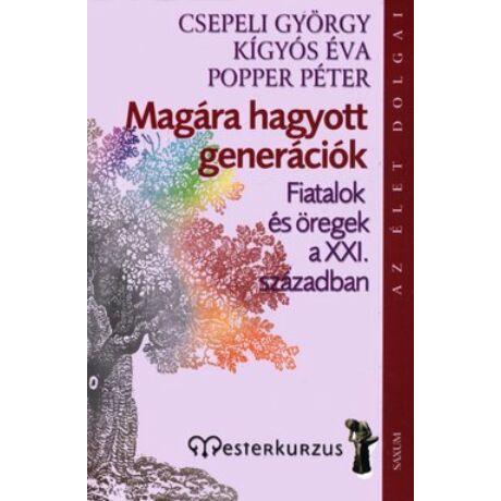 MAGÁRA HAGYOTT GENERÁCIÓK