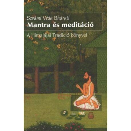 MANTRA ÉS MEDITÁCIÓ