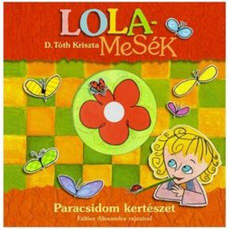 LOLAMESÉK - PARACSIDOM KERTÉSZET + CD